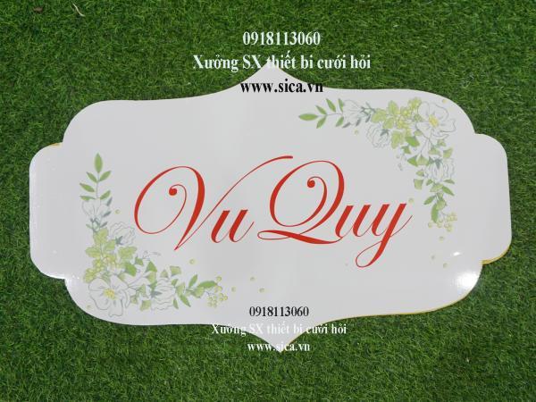 Bảng tên thiết kế chữ Vu Quy treo cổng hoa cứới, màu trắng